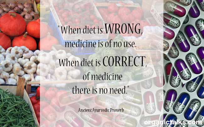 proverb, quote, ayurvedic, healthy diet, wrong diet, ancient wisdom about diet