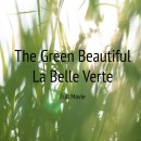 Inspiring movie for a weekend – La Belle Verte / The Green Beautiful