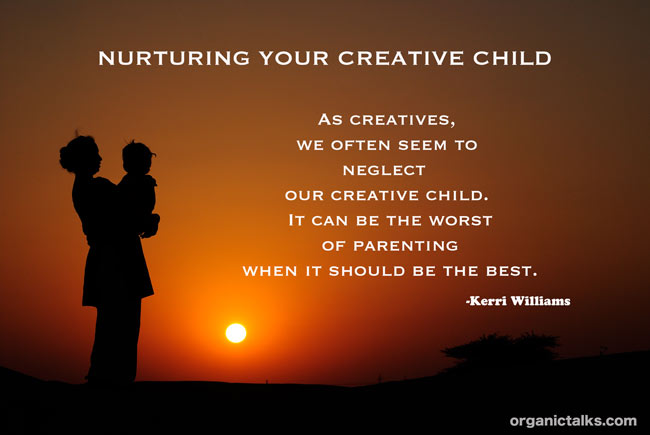 as creatives we often neglect our creative child within quote, creatives