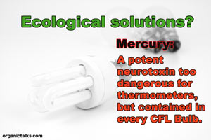 mercury bulb danger, alternative media