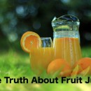 The Truth About Fruit Juice