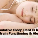 How Cumulative Sleep Debt Is Impacting Your Brain Functioning & Alertness