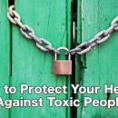 How to Protect Your Health Against Toxic People