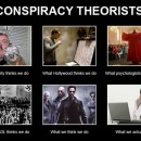 Shut The Fck Up! 'Conspiracy Theorist'