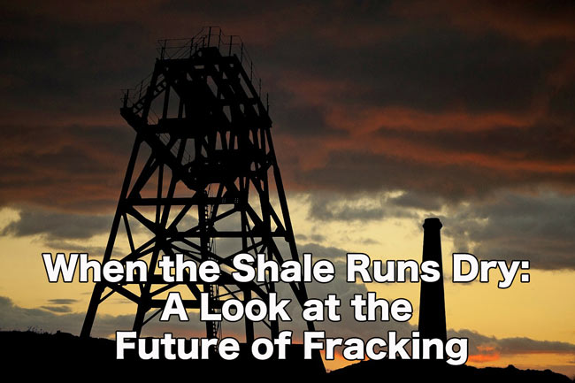 When the Shale Runs Dry