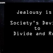 OSHO: Jealousy- Society's Device to Divide and Rule