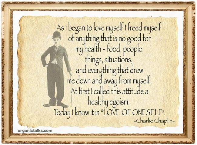Charlie Chaplin - As I Began To Love Myself